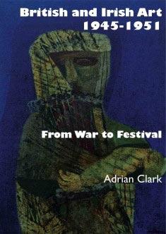 Image of book cover, British and Irish Art 1945-1951